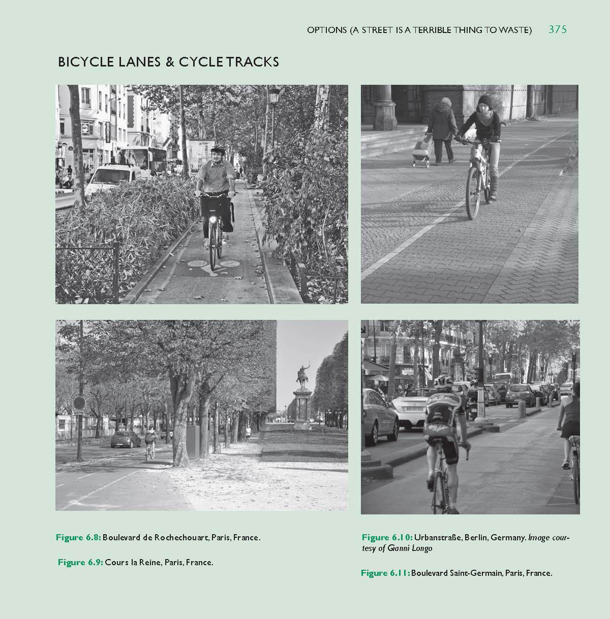 A few bike lanes in Europe, Street Design, The Secret to Great Cities and Towns, page 375